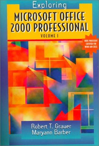 9780130111098: Exploring Microsoft Office Professional 2000, Volume I