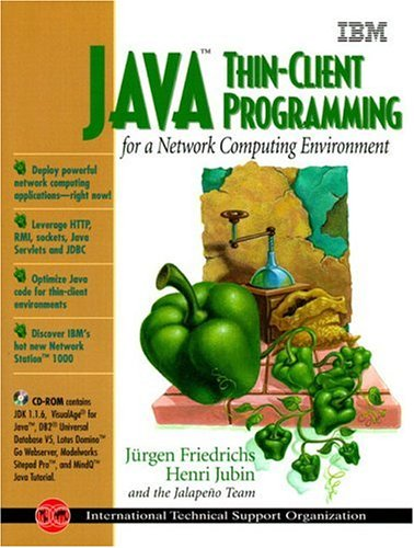 9780130111173: Java Thin-Client Programming for the Network Computing Environment