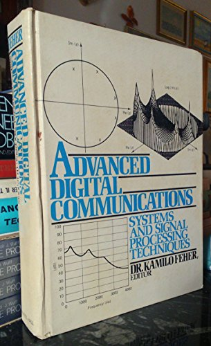 9780130111982: Advanced Digital Communications: Systems and Signal Processing Techniques