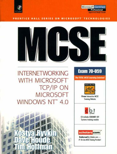 9780130112514: MCSE: Internetworking with Microsoft TCP/IP on Microsoft Windows NT 4.0 (Prentice Hall Series on Microsoft Technologies)