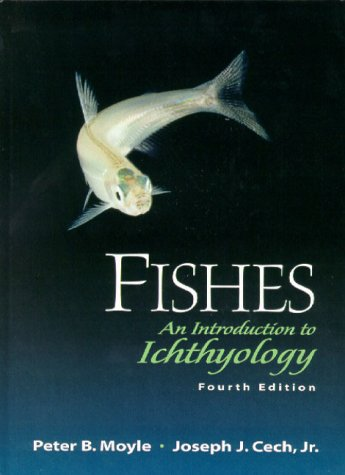 9780130112828: Fishes: an Introduction to Ichthyology