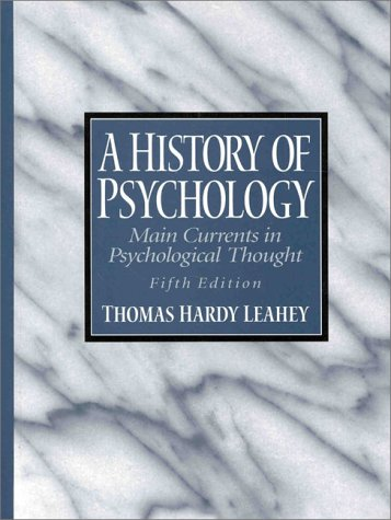 9780130112866: A History of Psychology: Main Currents in Psychological Thought (5th Edition)