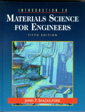 9780130112873: Introduction to Materials Science for Engineers (5th Edition)
