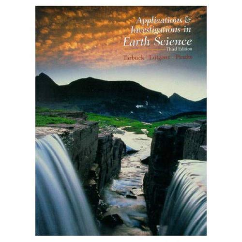 9780130112880: Applications and Investigations in Earth Science (3rd Edition)