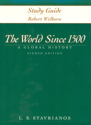 The World Since 1500: A Global History: Stavrianos, Leften Stavros