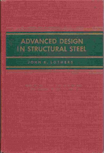 9780130113467: Advanced Design in Structural Steel