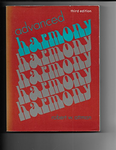 9780130113702: Advanced Harmony: Theory and Practice