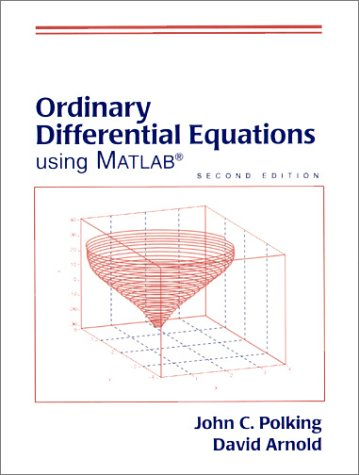 9780130113818: Ordinary Differential Equations Using Matlab
