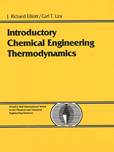 Introductory Chemical Engineering Thermodynamics: Lira, Carl T.,