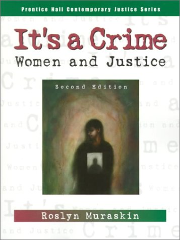 9780130113894: It's a Crime: Women and Justice (2nd Edition)