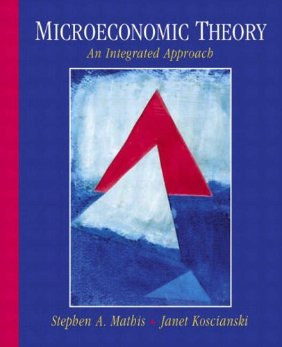 9780130114181: Microeconomic Theory: An Integrated Approach
