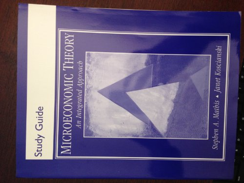 9780130114198: Microeconomic Theory: Integrated Approach