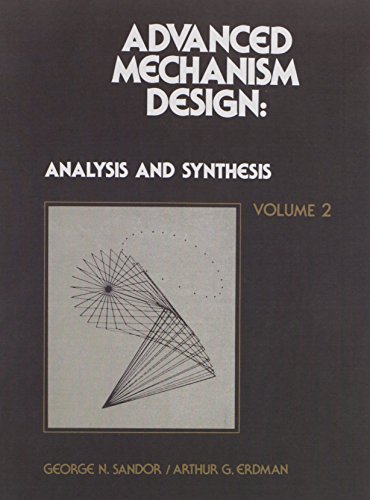 9780130114372: Advanced Mechanism Design: v. 2: Analysis and Synthesis