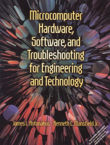 9780130114662: Microcomputer Hardware, Software, and Trouble- shooting for Engineering and Technology