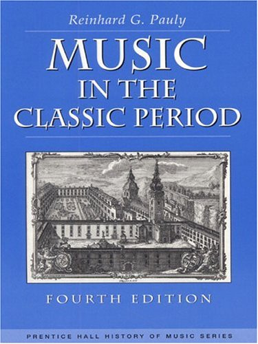 9780130115027: Music in the Classic Period (History of Music)