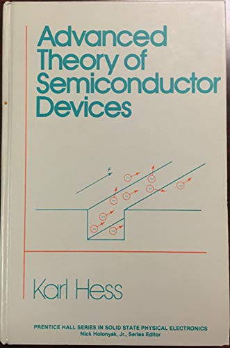 9780130115119: Advanced Theory of Semiconductor Devices (Prentice Hall series in solid state physical electronics)