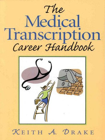 9780130115409: The Medical Transcription Career Handbook