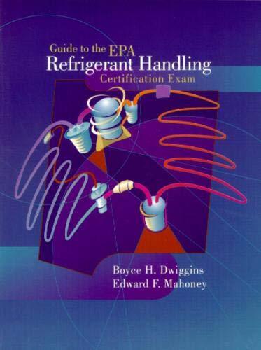 9780130115454: Guide to the E.P.A. Refrigerant Handling Certification Exam