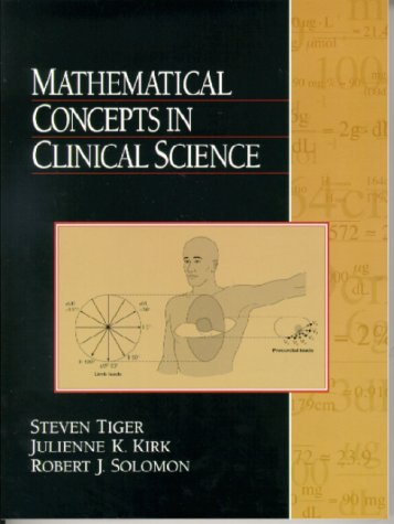 9780130115492: Mathematical Concepts in Clinical Science