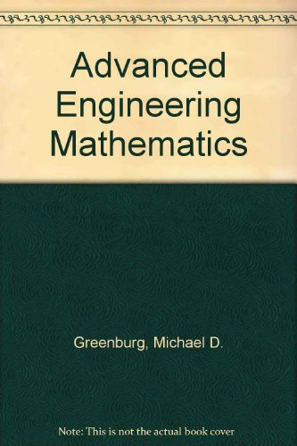 Advanced Engineering Mathematics: Greenberg, M D