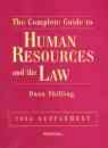 9780130115560: The Complete Guide to Human Resources and the Law, 2000 (Complete Guide to Human Resources & the Law Supplement)
