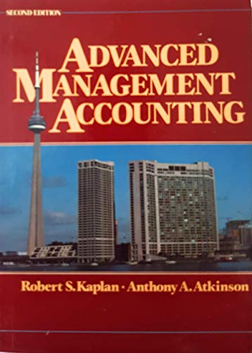 9780130115607: Advanced Management Accounting (Prentice Hall Series in Accounting)