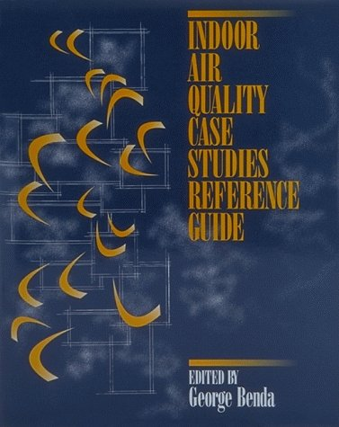9780130115676: Indoor Air Quality Case Studies Reference Guide