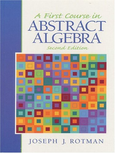 9780130115843: A First Course in Abstract Algebra (2nd Edition)