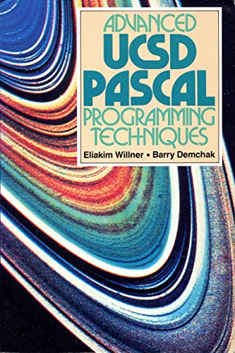 9780130116109: Advanced Ucsd Pascal Programming Techniques