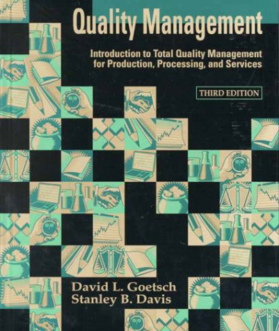 9780130116383: Quality Management: Introduction to Total Quality Management for Production, Processing, and Services (3rd Edition)