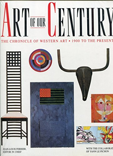 9780130116444: Art of Our Century: The Chronicle of Western Art, 1900 to the Present