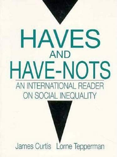9780130116697: Haves and Have Nots: An International Reader on Social Inequality