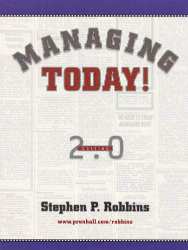 9780130116727: Managing Today! (2nd Edition)