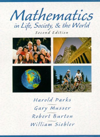 9780130116901: Mathematics in Life, Society, & the World (2nd Edition)