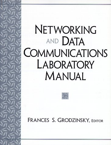 9780130117021: Networking and Data Communications Laboratory Manual