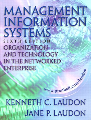 Management Information Systems: Organization and Technology in: Kenneth C. Laudon,