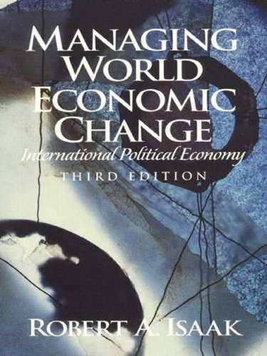 9780130117755: Managing World Economic Change: International Political Economy (3rd Edition)