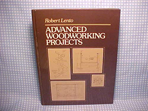 9780130118349: Advanced Woodworking Projects