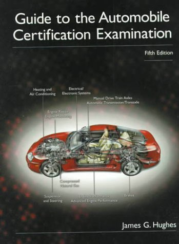 9780130118530: Guide to the Automobile Certification Examination (5th Edition)
