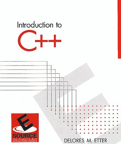 9780130118554: Introduction to C++ (Esource: The Prentice Hall Engineering Source)