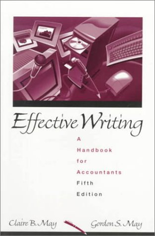 9780130118974: Effective Writing: A Handbook for Accountants (5th Edition)