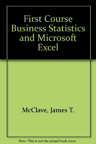 9780130119223: First Course Business Statistics and Microsoft Excel
