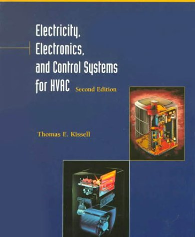 9780130119889: Electricity, Electronics, and Control Systems for Hvac