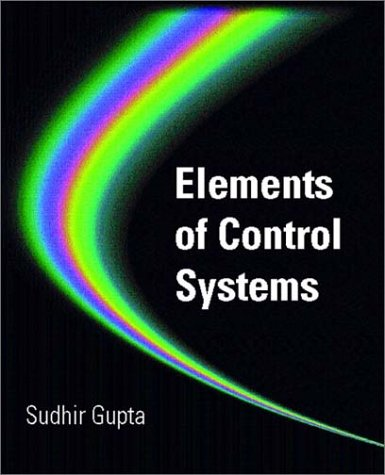 9780130119896: Elements of Control Systems