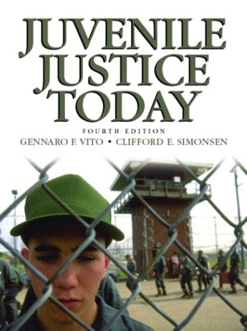 9780130119933: Juvenile Justice Today (4th Edition)