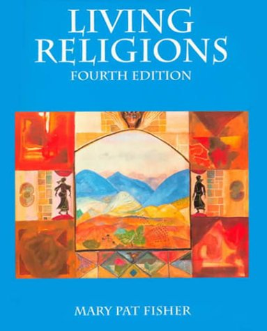 9780130119940: Living Religions (4th Edition)