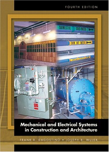 9780130119957: Mechanical and Electrical Systems in Construction and Architecture (4th Edition)