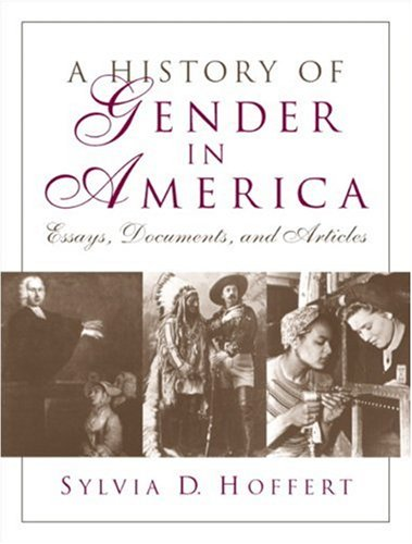 9780130122254: A History of Gender in America: Essays, Documents, and Articles