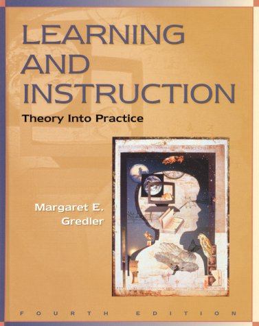 9780130122278: Learning and Instruction: Theory into Practice