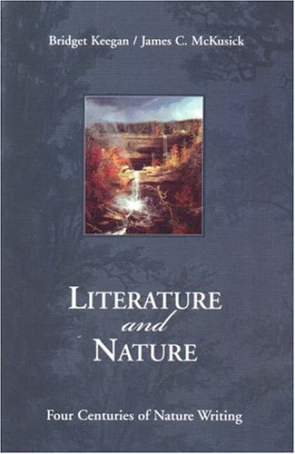 9780130122414: Literature and Nature: Four Centuries of Nature Writing